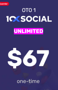 10xSocial Unlimited one time